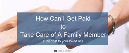 How to Get Paid as a Family Caregiver
